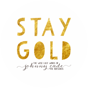 Stay Gold Ponyboy Stay Gold The Outsiders Diy Prints Easily move forward or backward to get to the perfect spot. stay gold ponyboy stay gold the
