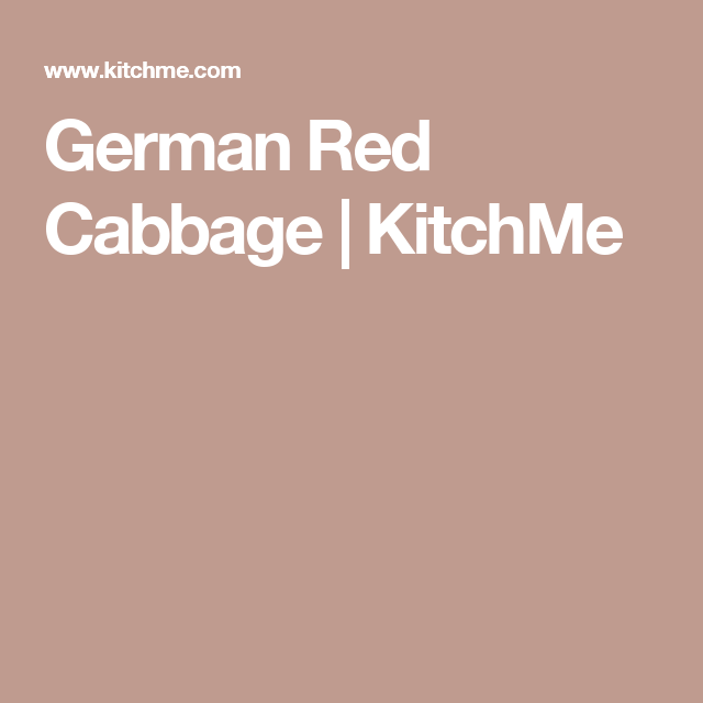 German Red Cabbage | KitchMe