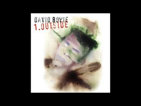 David Bowie Outside Full Album David Bowie Music David Bowie Outside David Bowie