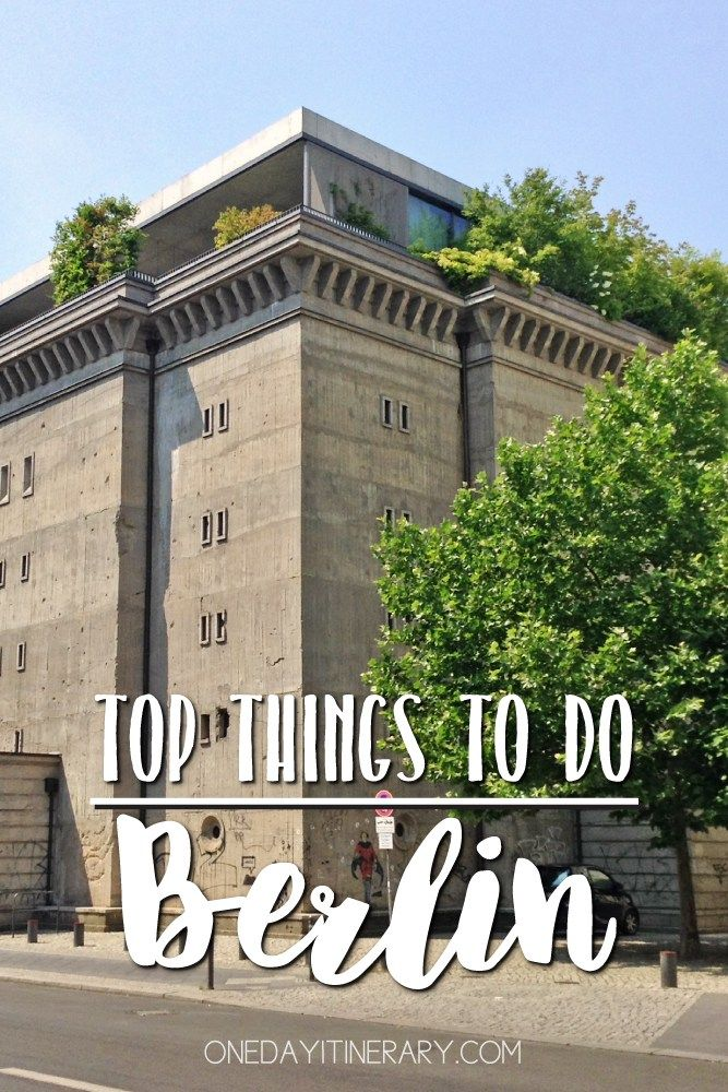 Berlin One Day Itinerary - Top things to do in Berlin, Germany