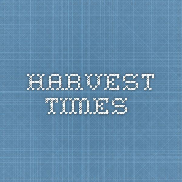 Harvest times