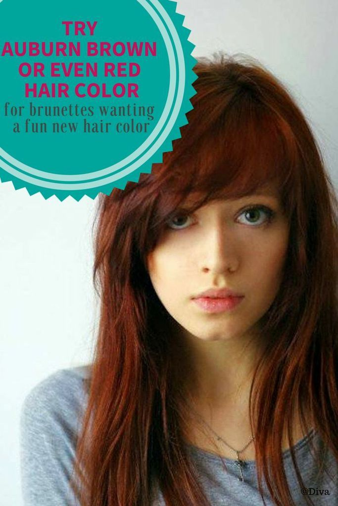 Brunette Hair Color Options How About Auburn If You Re
