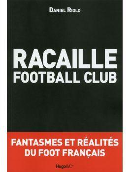 Racaille football club - Boutique du District Football Club