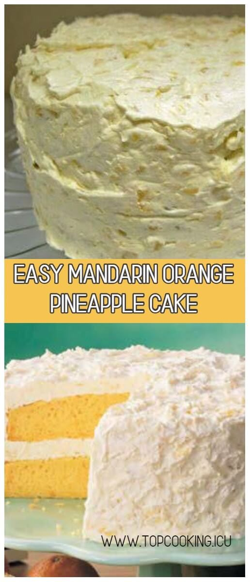 Mandarin Orange Cake with Pineapple Frosting is so light and refreshing and is t...