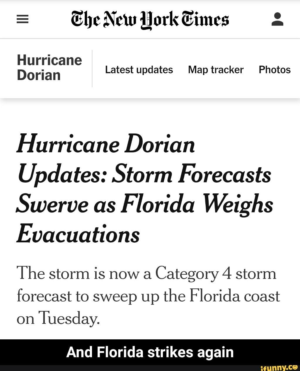 Hurricane D Ori An Latest Updates Map Tracker Photos Hurricane Dorian Updates Storm Forecasts Swerve As F Lorida Weighs Evacuations The Storm Is Now A Category Weather Memes Storm Forecast Funny