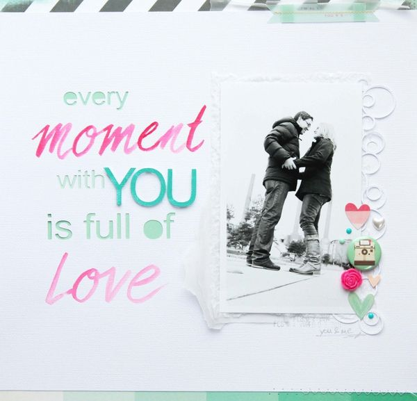 EVERY MOMENT WITH YOU by steffi248 @Kari Jones alissa Peas in a Bucket