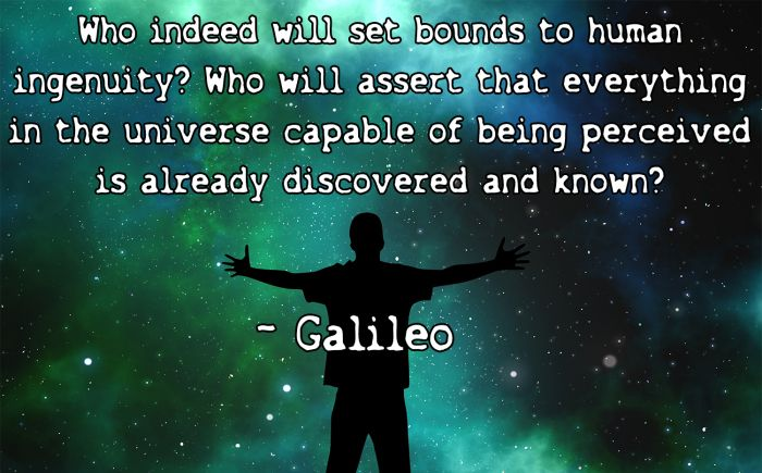 Discovery Quotes Extraordinary Galileo Quote On Human Ingenuity The Universe And Discovery