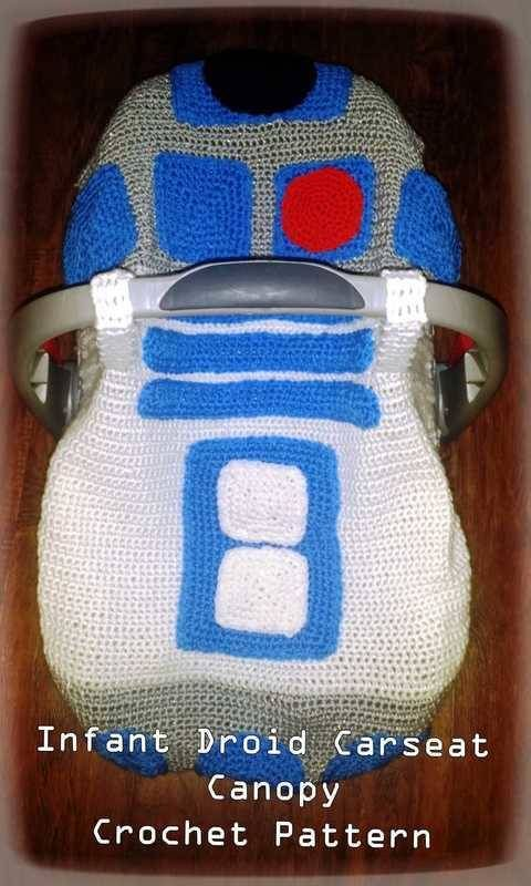 Infant Droid Car Seat Canopy Crochet Pattern Inspired By R2d2 At