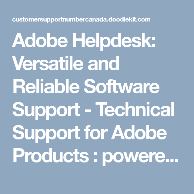Adobe Helpdesk: Versatile And Reliable Software Support