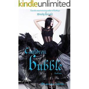Cauldron Bubble (Toil & Trouble Book 1)
