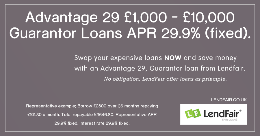 Advantage 29 Our New Low Rate 29 9 Apr Fixed Guarantor Loan From Lendfair Saving Money Loan The Borrowers