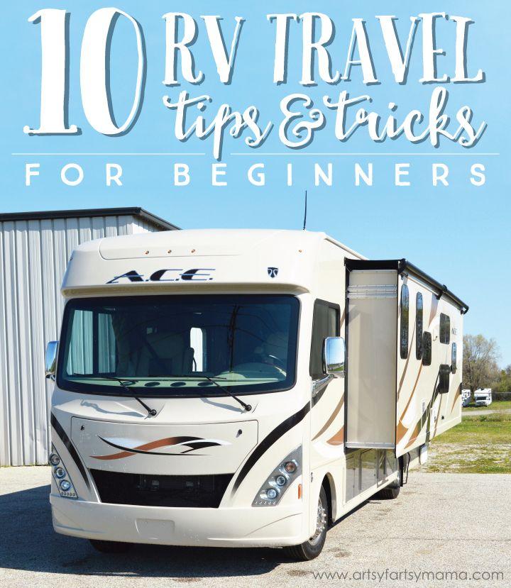 10 RV Travel Tips & Tricks for Beginners