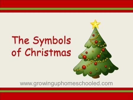 The Symbols Of Christmas Growinguphomeschooled Christmas