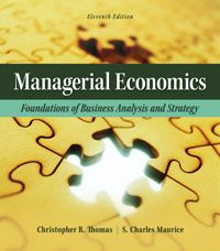 ECO550: Managerial Economics Text Book. Thomas, Christopher, Maurice, S…