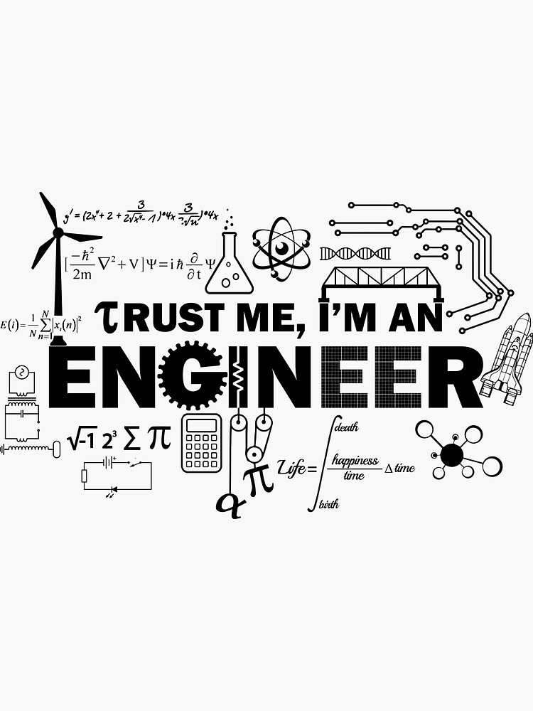 Engineer Humor Sticker By Lolotees In 2021 Engineering Humor Engineering Quotes Civil Engineering Design