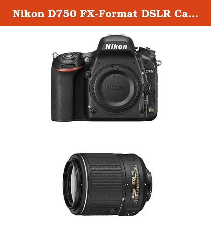 Nikon D750 FX-Format DSLR Camera with 55-200mm Lens. Full frame 24.3 ...