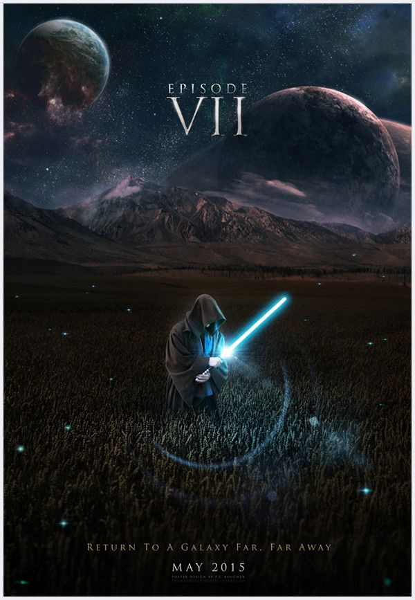 Fans create their own posters for Star Wars Episode VII   Things for Geeks