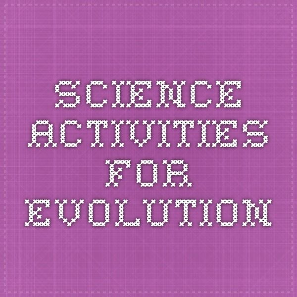 Science Activities for Evolution