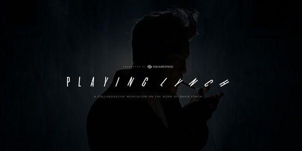 Playing Lynch