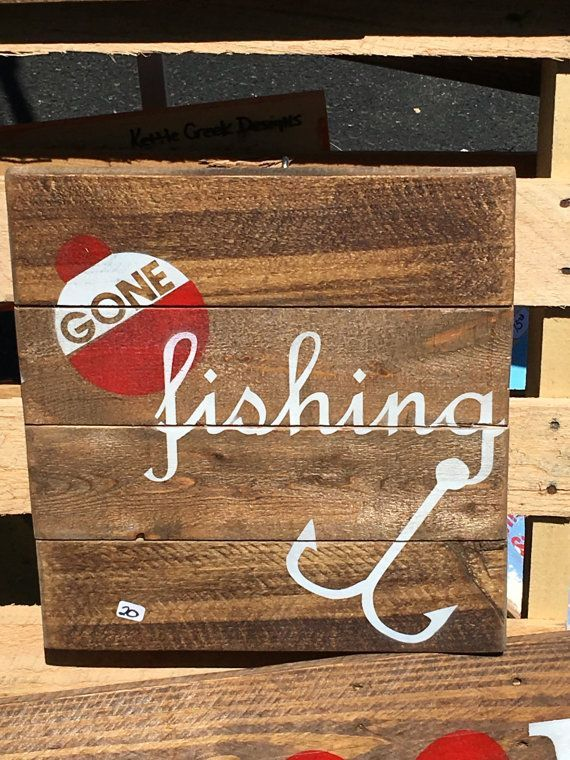 Handcrafted Wooden Gone Fishing Sign Farmhouse Decor Pinterest Extraordinary Gone Fishing Signs Decor