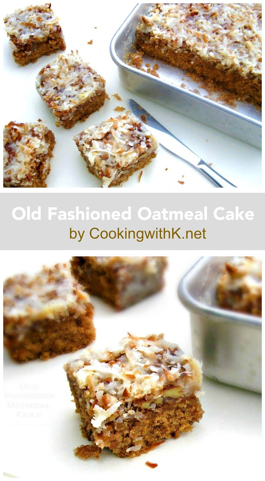 Old Fashioned Oatmeal Cake With A Broiled Coconut Pecan Icing ...