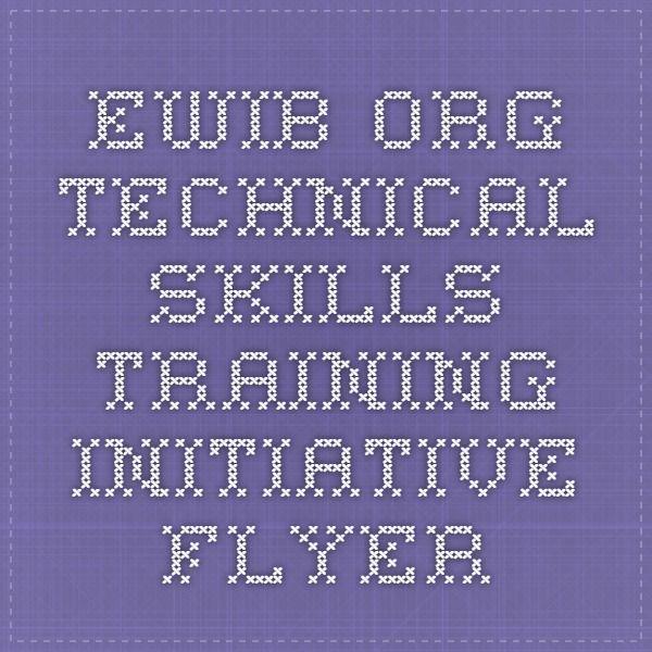 What Are Technical Skills Ewib  Technical Skills Training Initiative Flyer  Education .