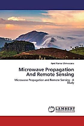 Photo of Microwave Propagation And Remote Sensing. Ajeet Kumar Shrivastava,. Kartoniert (TB) – Buch