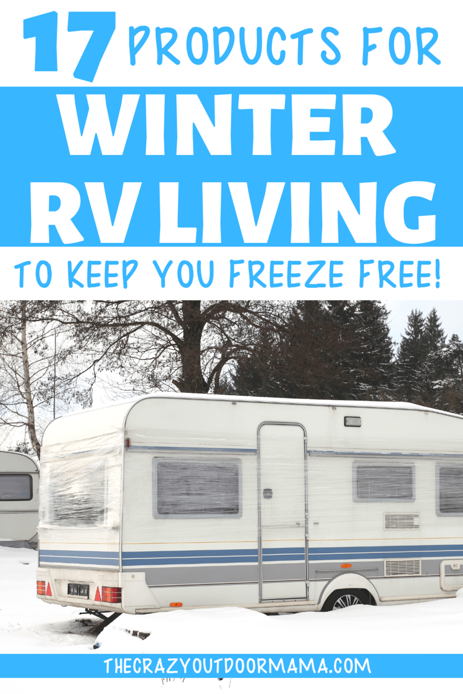 Photo of 17 Essential Products To Winter RV Living (without freezing!) – The Crazy Outdoor Mama