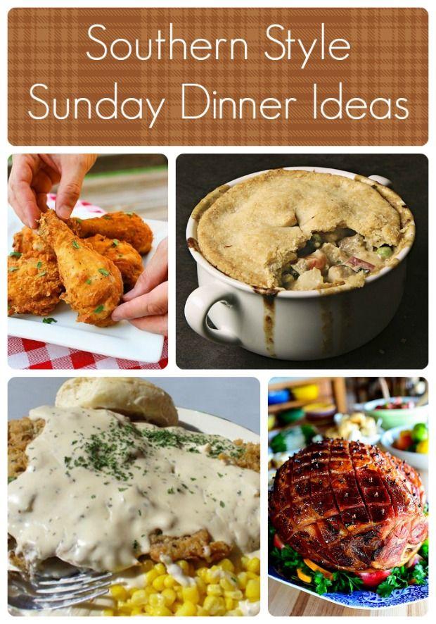 Southern Style Sunday Dinner Ideas Sunday Dinner Recipes Easy Sunday Dinner Southern Recipes Soul Food