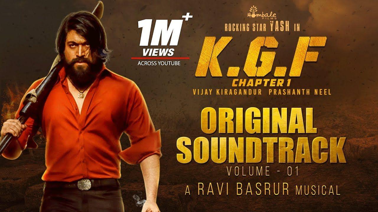 Kgf Chapter 1 Bgm Original Soundtrack Vol 1 Yash Ravi Basrur Soundtrack The Originals Chapter