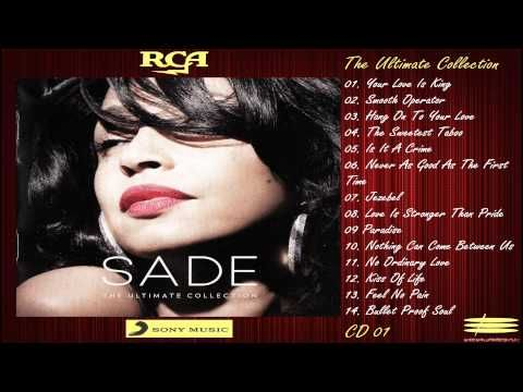 Sade The Ultimate Collection 2011 Full Album Youtube
