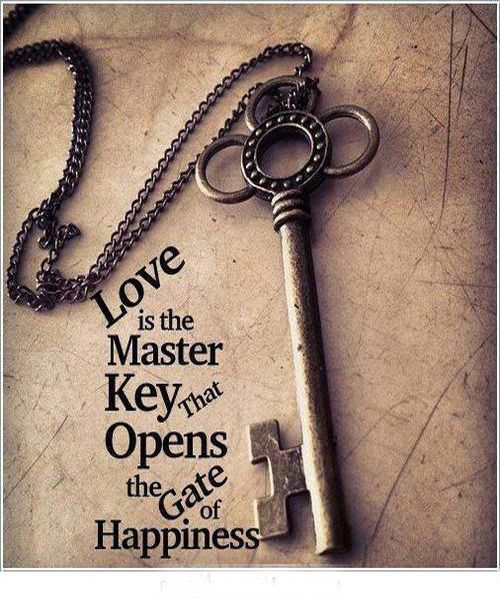 Love Is The Key Quotes : quotes, Master, Opens, Happiness, Quotes,, Pictures, Quotes