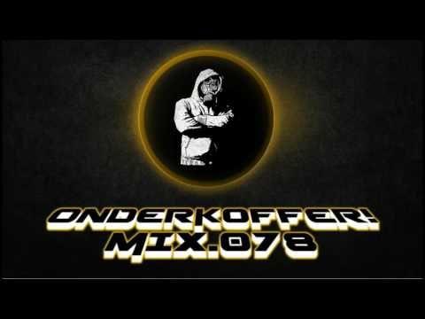 OnderKoffer! MIX 078 (Oldskool, Hip hop, Techno, Trance, Harddance