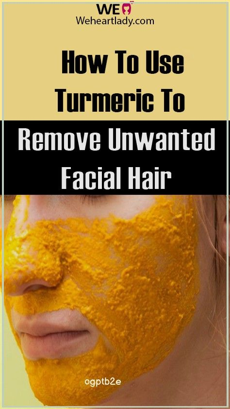 How To Use Turmeric To Remove Unwanted Facial Hair