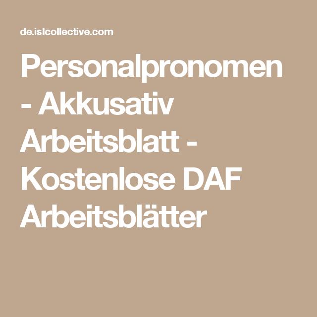 Personalpronomen - Akkusativ | Places to Visit | Pinterest