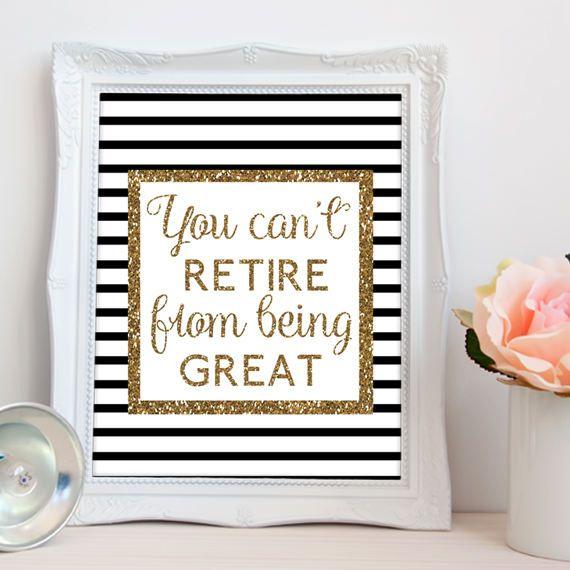 Retirement PRINTABLE printable retirement sign glitter Stuff to