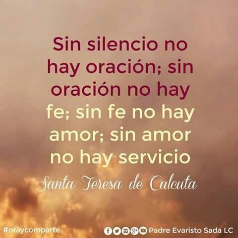 Silencio Oración Fe Amor Servicio Frases Religiosas