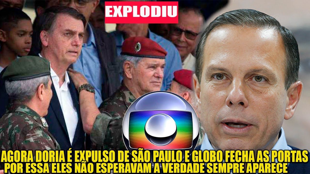 EXPL0D1U ! AGORA DORIA É EXPULS0 DE SÃO PAULO E GLOBO