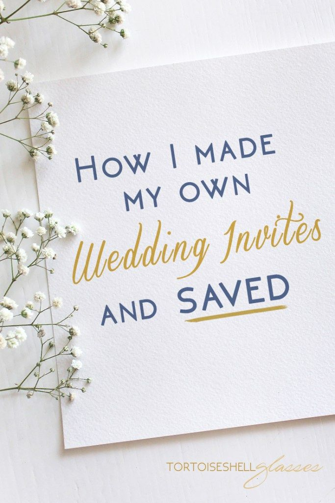 How I made my own wedding invitations and SAVED | Paper source, Free ...