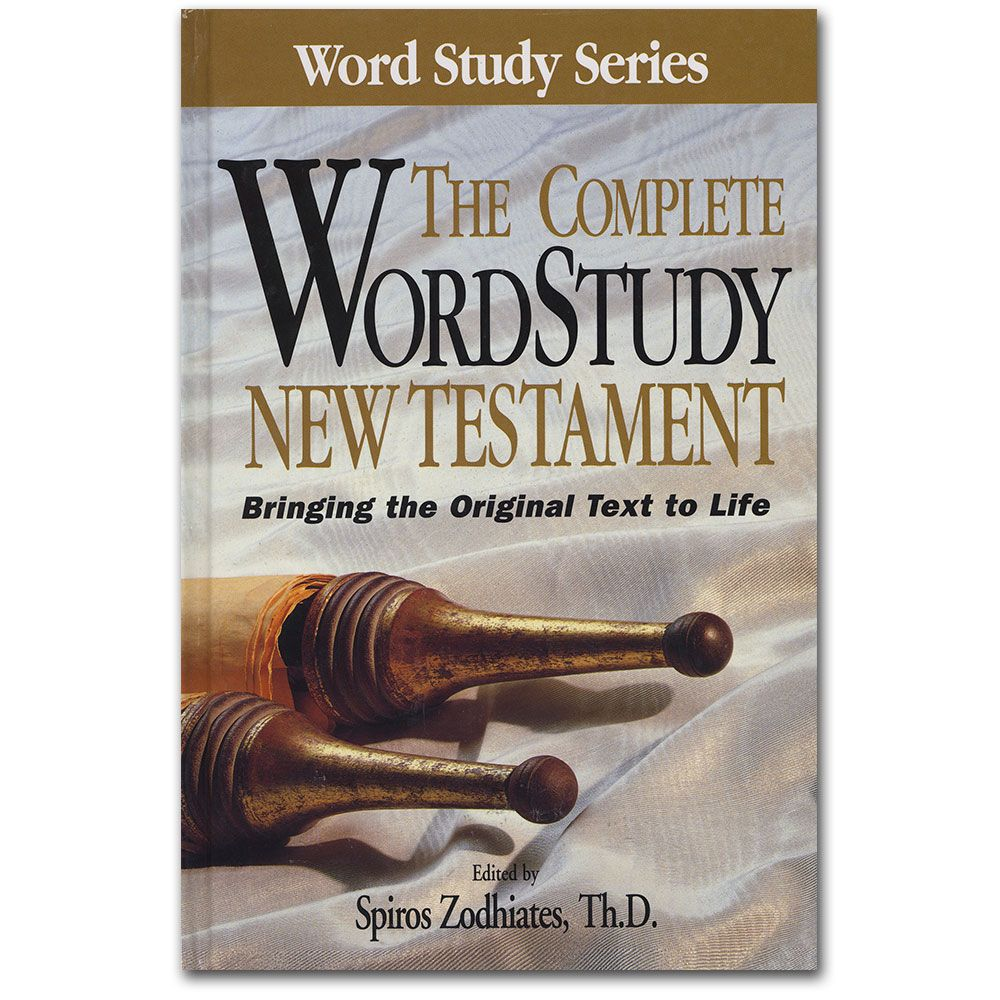 Complete Word Study New Testament Word Study New Testament Bible Versions