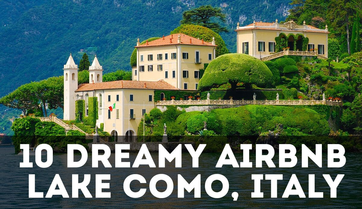10 Dreamy Airbnb Lake Como Vacation Rentals August 2019 In 2020