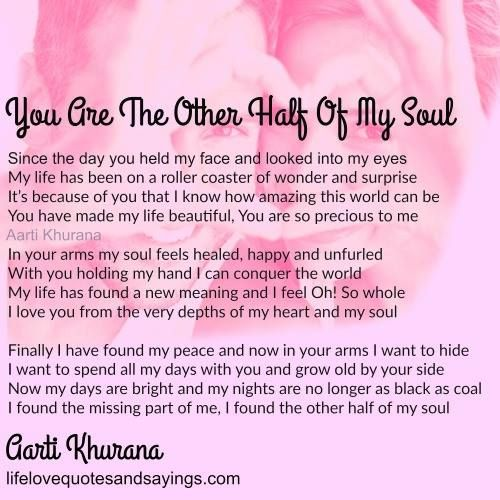 You Are The Other Part Of My Soul Quotes Pinterest Love Quotes