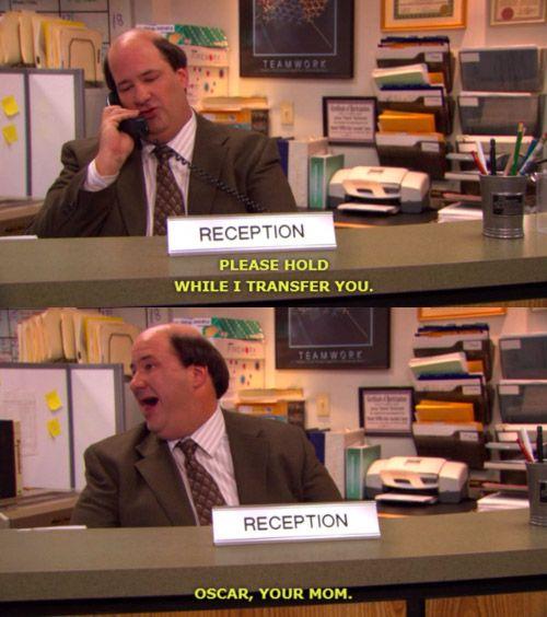 Oscar! Your mom!
