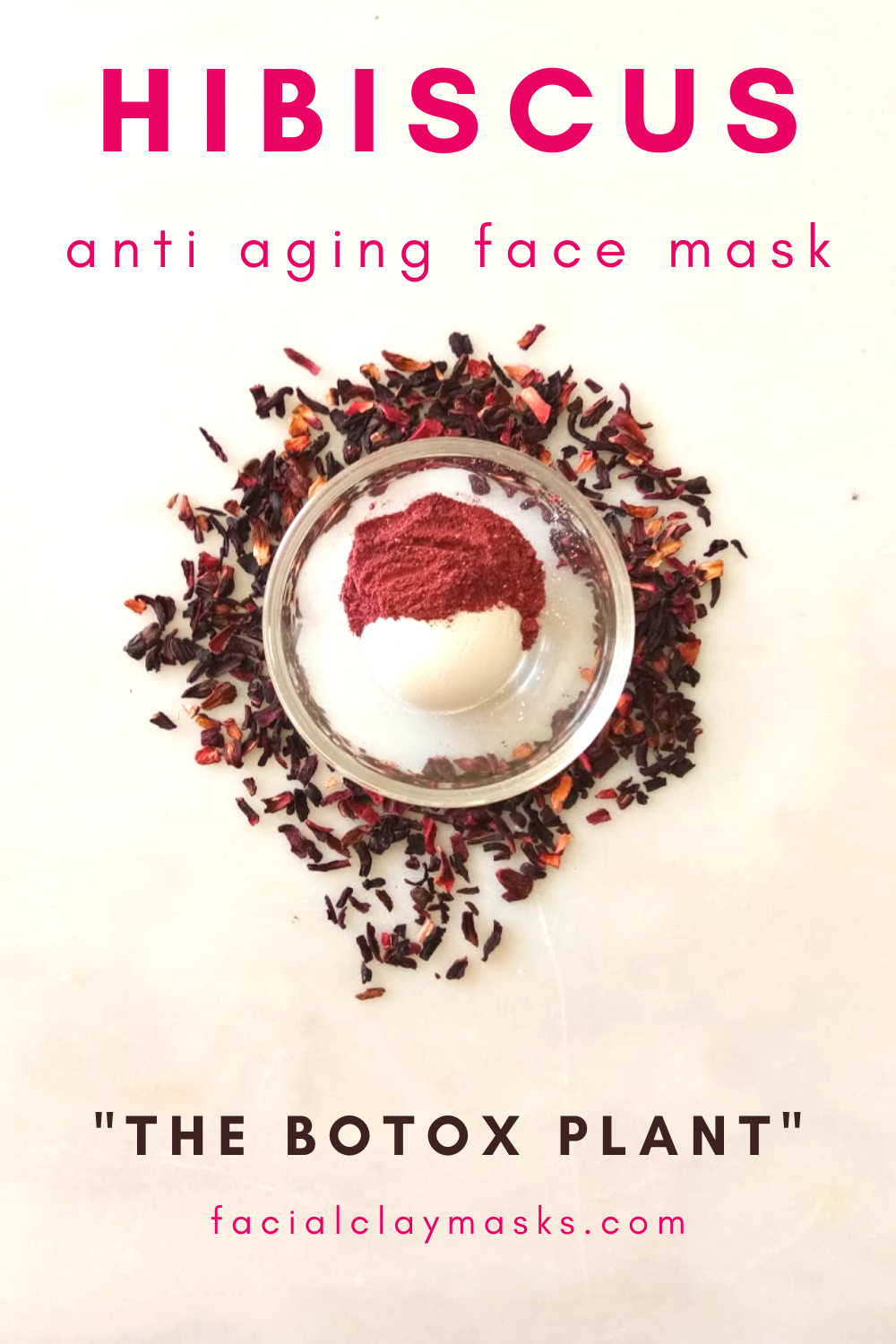 Simple Hibiscus Clay Mask The Botox Plant Recipe In 2020 Clay Masks Natural Skin Care Ingredients Clay Mask Recipe