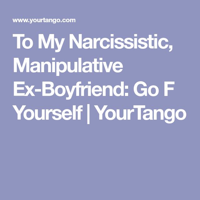 How to break up with narcissistic boyfriend