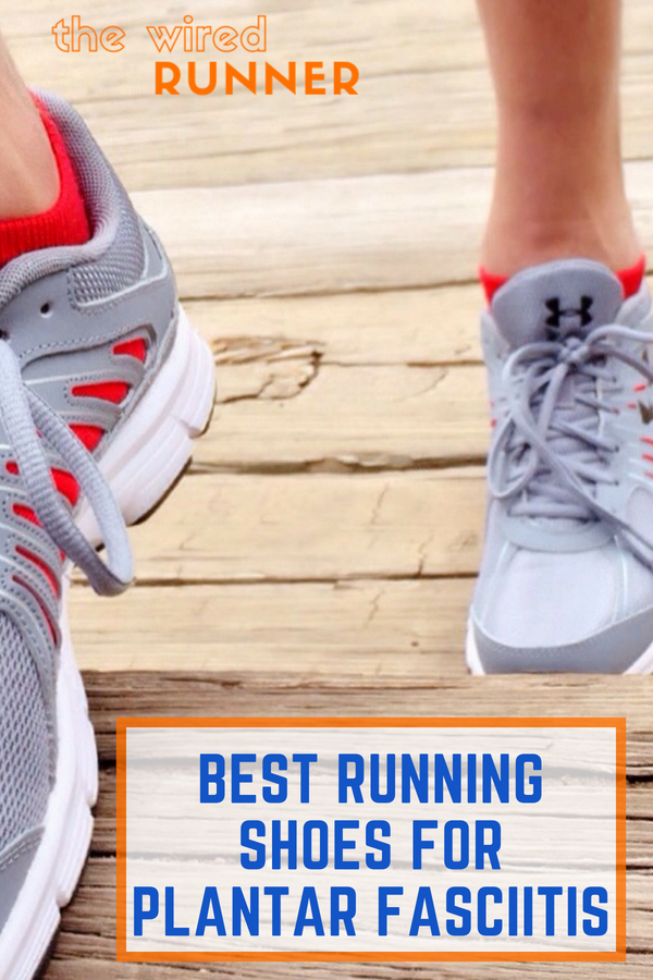 best running shoe for plantar fasciitis
