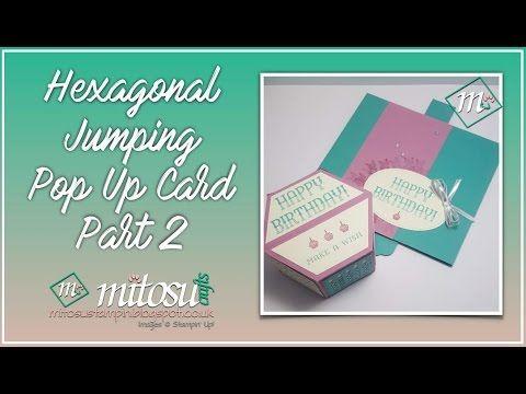 Mitosu Crafts Stampin 39 Up Independent Demonstrators Hexjumpup Video Tutorial Hexagonal Jumping Pop Up Pop Up Cards Card Tutorials Exploding Box Card