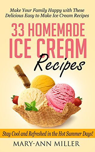 (An Amazon Bestselling Recipe Guide by Mary-Ann Miller!)