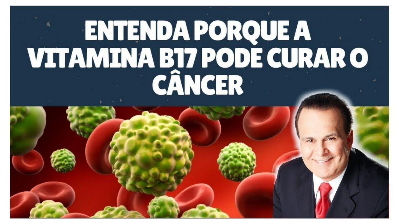 Vitamina b17 cura o cancer