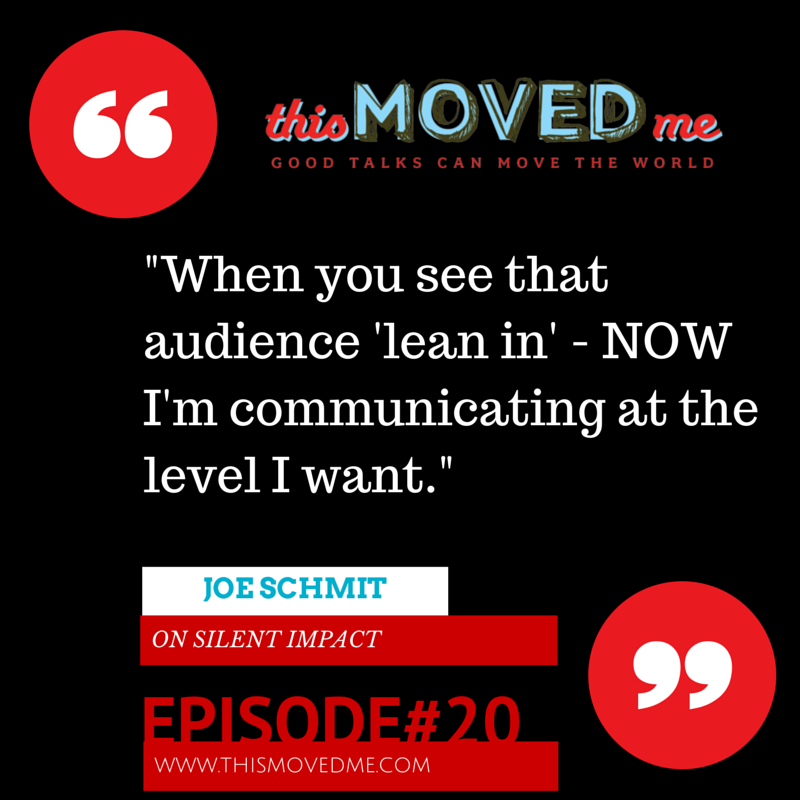 Interviewed Joe Schmit - speaker and sports broadcaster - on this week's This Moved Me! http://www.thismovedme.com/020-joe-schmit-silent-impact/